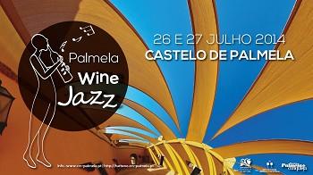 «Palmela Wine Jazz»<br> Música e vinho animam Castelo de Palmela