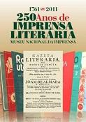 Museu Nacional da Imprensa<br> Exposição virtual evoca 250 anos de imprensa literária