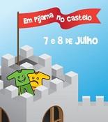 """""""Em Pijama no Castelo""""<br> Noite mágica para crianças no Castelo de Palmela <br>"""