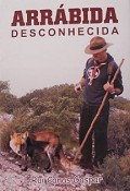 Apresentação em Setúbal<br> «ARRÁBIDA DESCONHECIDA» livro de Rui Canas Gaspar <br>  - tem como cenário o Parque Natural da Arrábida