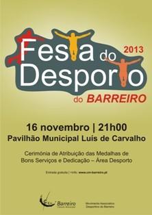 Festa do Desporto 2013 - Barreiro<br> Cerimónia de Atribuição de Medalhas dia 16 de novembro<br> no Pavilhão Municipal Luís de Carvalho<br>