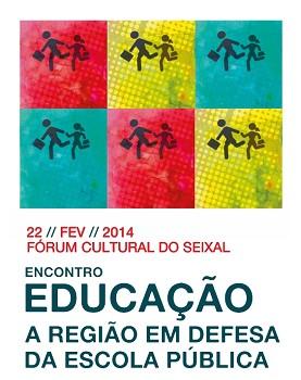 No Fórum Cultural do Seixal<br> Encontro «Educação – a Região em defesa da Escola Pública»