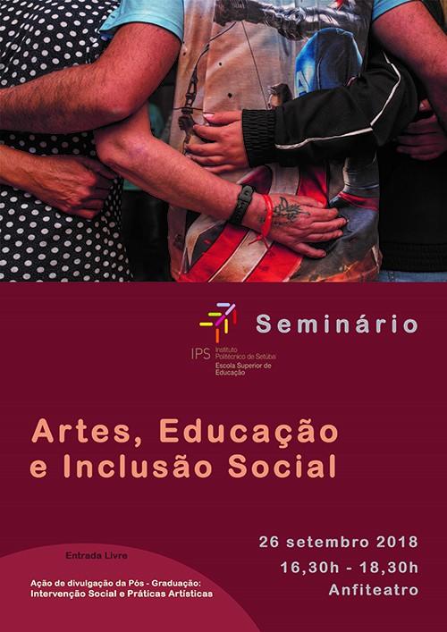 ef29598c29 Setúbal - Nova pós-graduação em Intervenção Social e Práticas Artísticas  Seminário de divulgação agendado para 26 de setembro